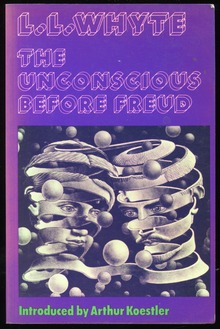 <cite>The Unconscious Before Freud</cite> by L.L. Whyte (Julian Friedmann Publishers)