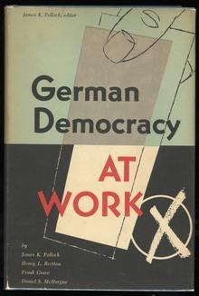 <cite>German Democracy at Work</cite> by James K. Pollock (ed.)