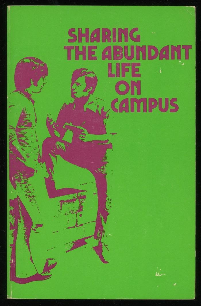 Sharing the Abundant Life on Campus 2