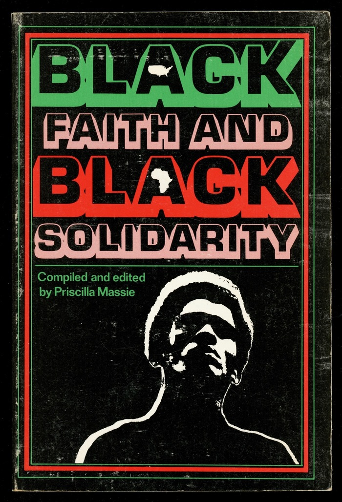 Black Faith and Black Solidarity by Priscilla Massie