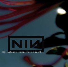 Nine Inch Nails ‎– <cite>Things Falling Apart</cite> album art