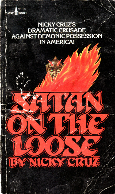 Satan on the Loose by Nicky Cruz (Spire Books) 2