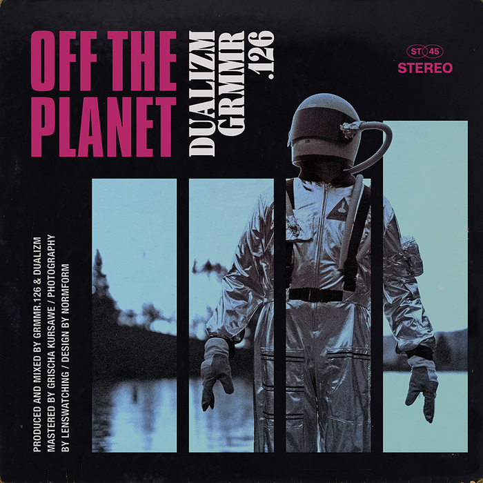 Dualizm & Grmmr.126 – Off the Planet 4