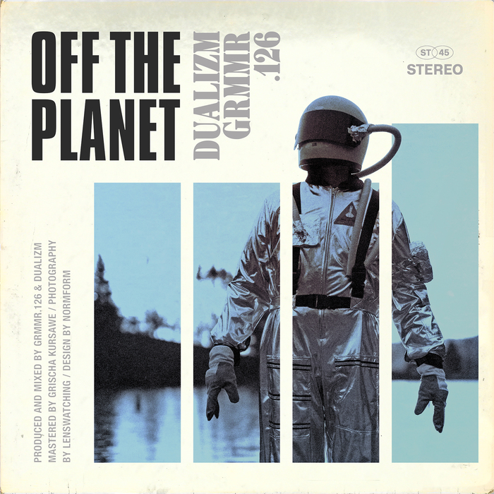 Dualizm & Grmmr.126 – Off the Planet 1