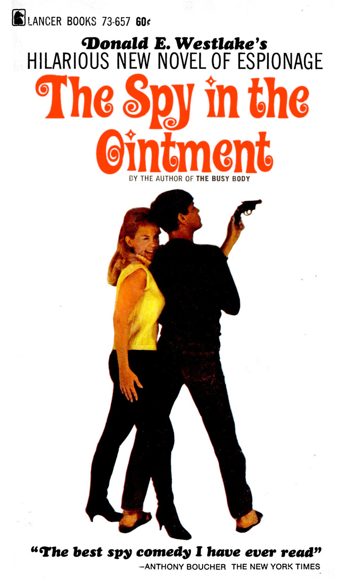 The Spy in the Ointment by Donald E. Westlake (Lancer Books) 1