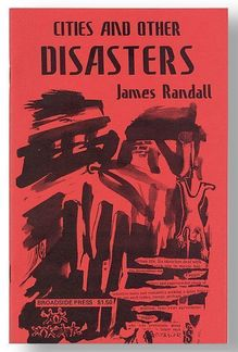 <cite>Cities and Other Disasters</cite> by James Randall