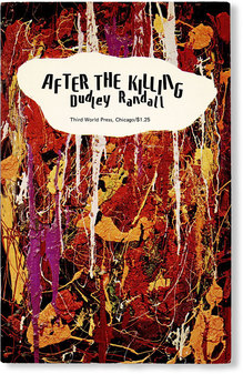 <cite>After the Killing</cite> by Dudley Randall