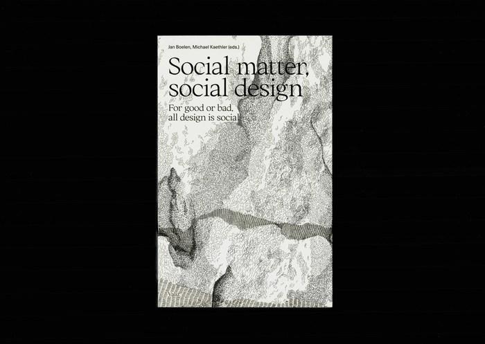 Social Matter, Social Design 1