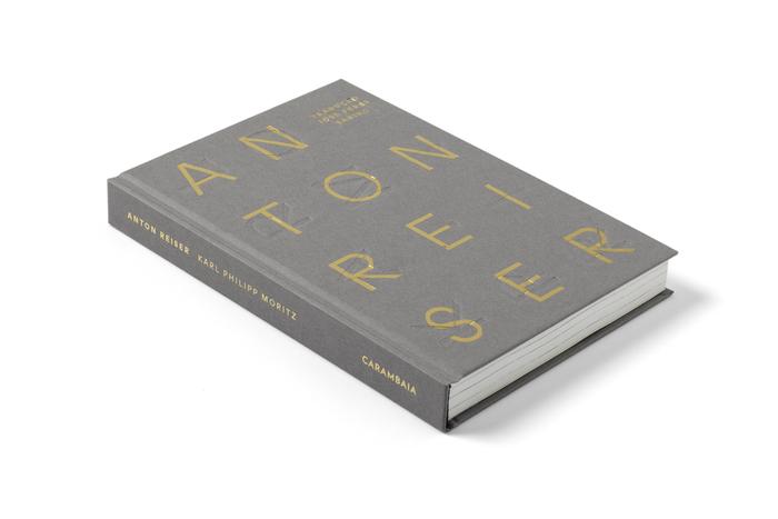 AntonReiser by Karl Philipp Moritz (Editora Carambaia) 2