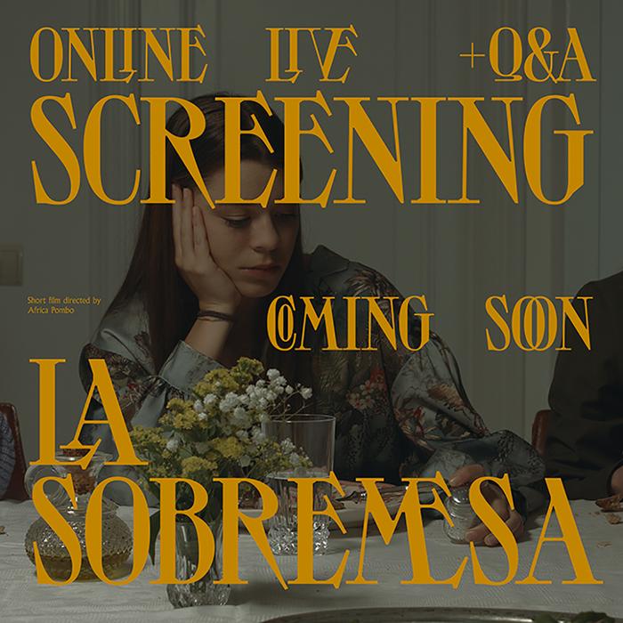 La Sobremesa movie and documentation 1
