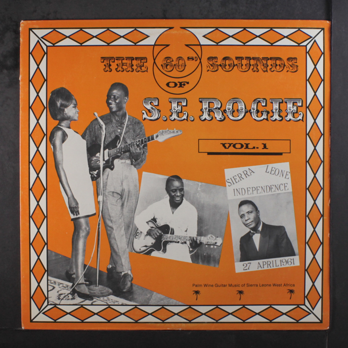 The 60s' Sounds Of S.E.Rogie, Vol.1 1