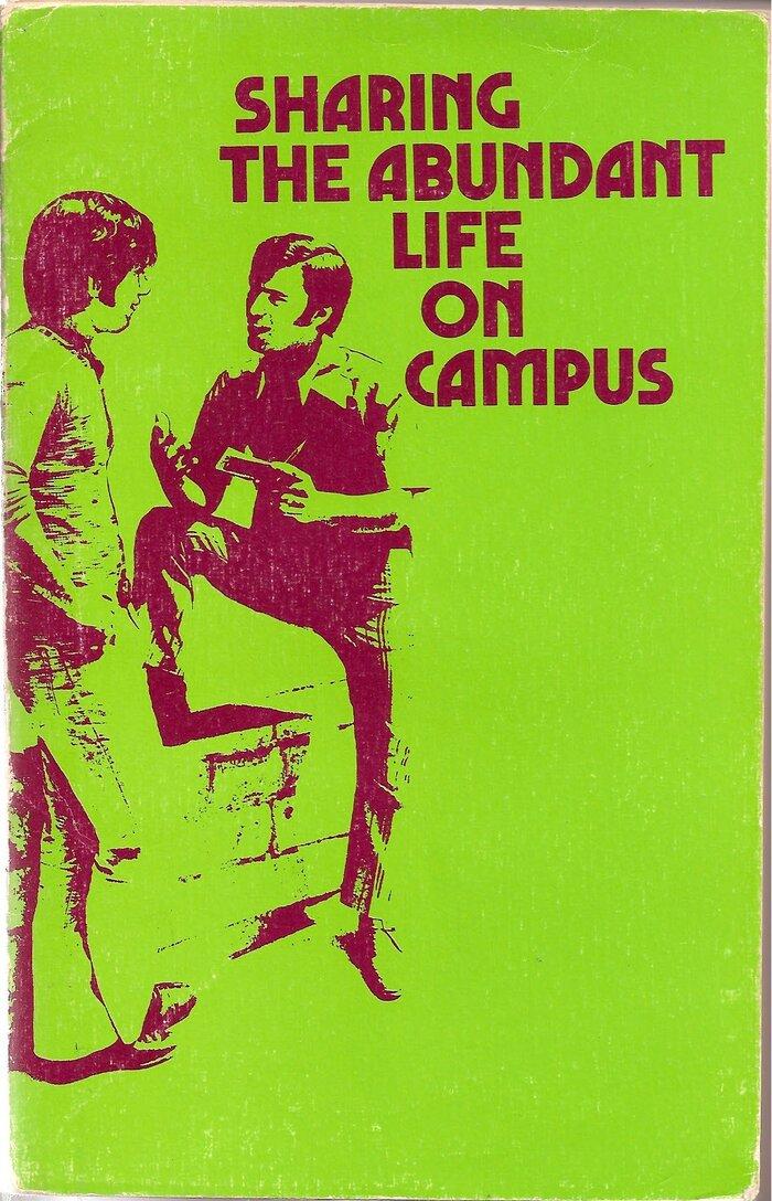 Sharing the Abundant Life on Campus 1