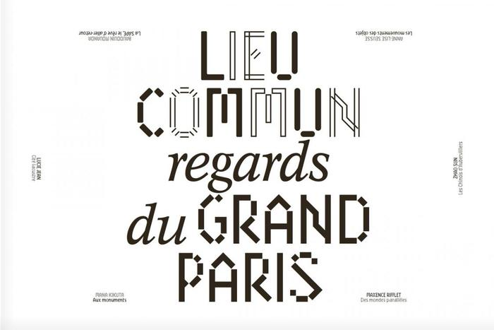 "Regards du Grand Paris, ""Lieu commun"" 2"