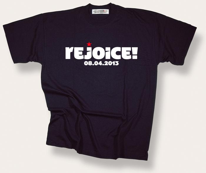 """Rejoice!"" T-shirt by Philosophy Football"