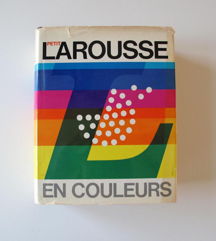 Le Petit Larousse en Couleurs (1972) 1