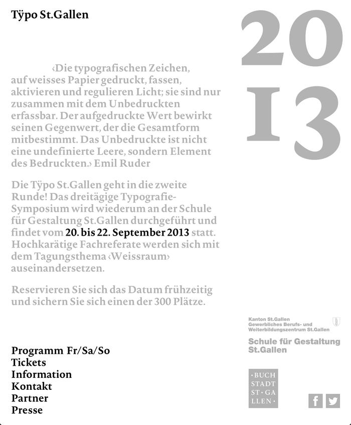 Tÿpo St.Gallen – Weissraum, St.Gallen (CH), 20–22 September 2013 1