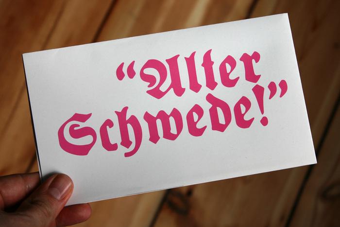 """""""Alter Schwede!"""" 1"""