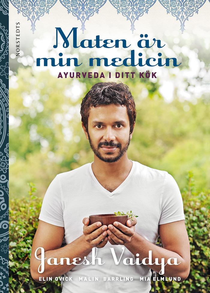Maten är min medicin by Janesh Vaidya