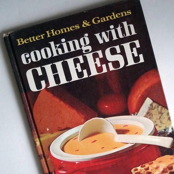 Cooking with Cheese, Better Homes and Gardens