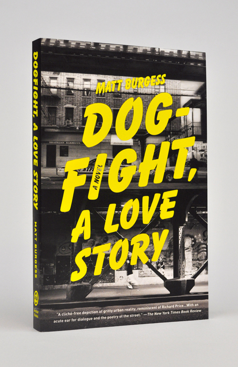Dogfight, A Love Story by Matt Burgess 1