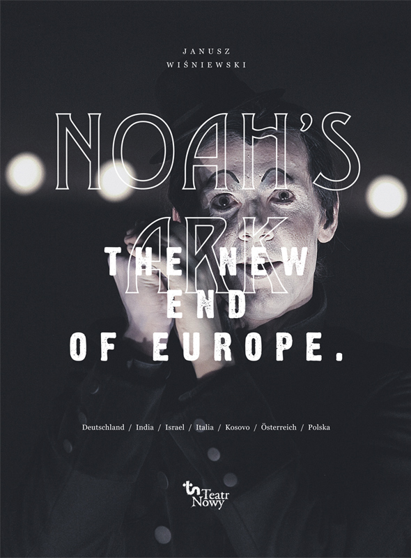 Noah's Ark / The New End of Europe 1