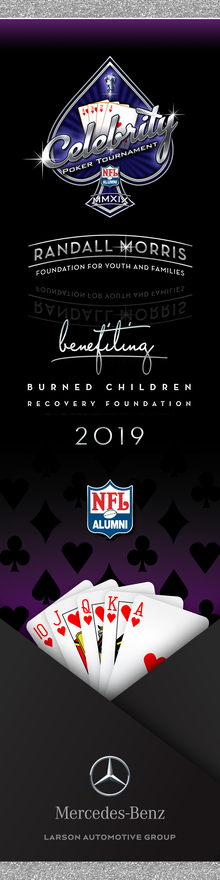 Burned Children Recovery Foundation Celebrity Poker Tournament banners