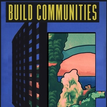 Build Communities Not Cages