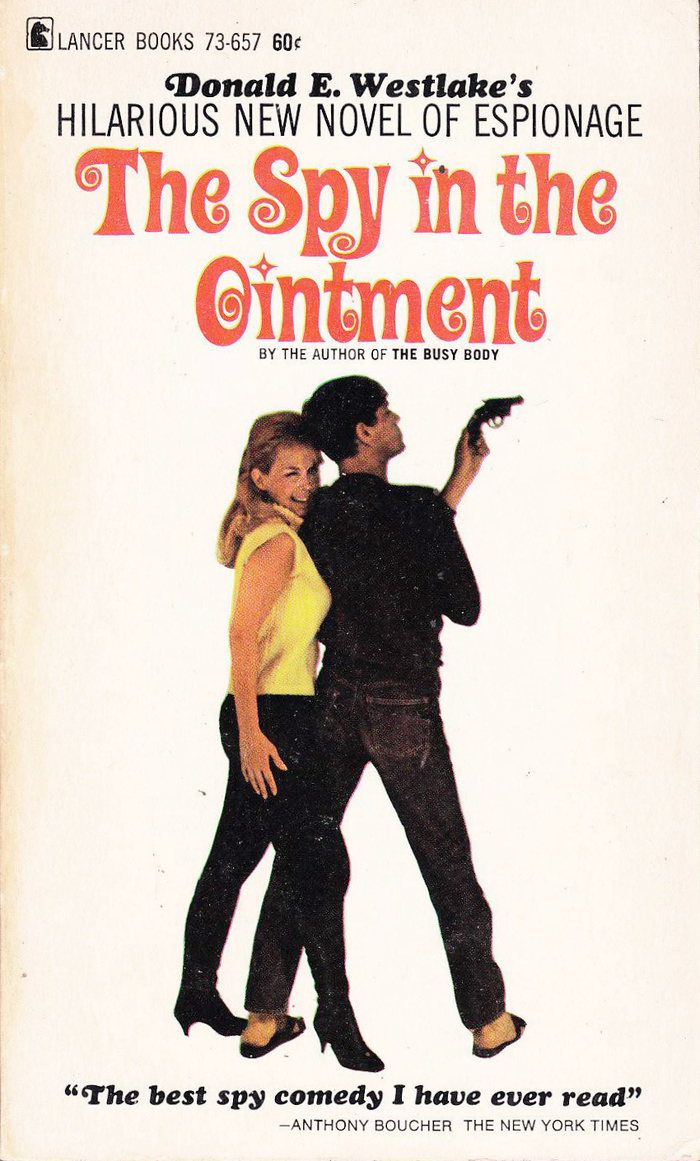 The Spy in the Ointment by Donald E. Westlake (Lancer Books) 2