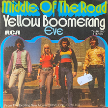 "Middle Of The Road – ""Yellow Boomerang"" / ""Eve"" German single sleeve"