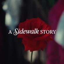<cite>A Sidewalk Story</cite>