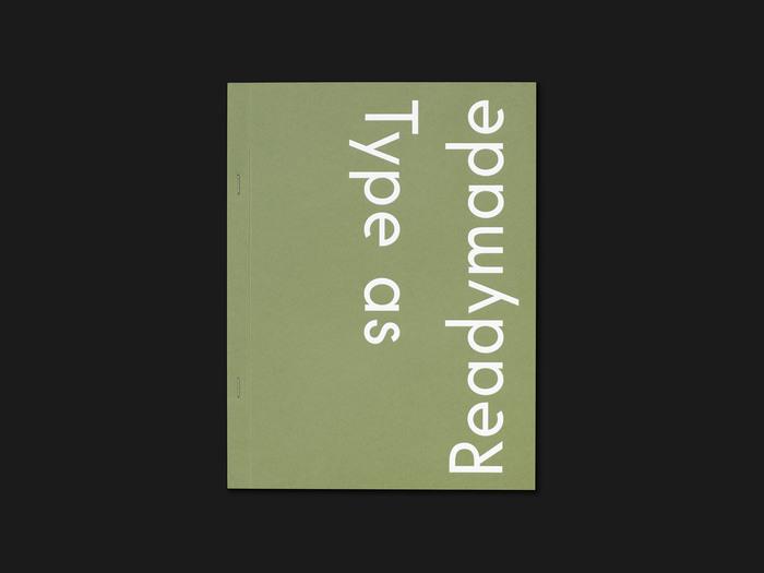 Type as Readymade 1