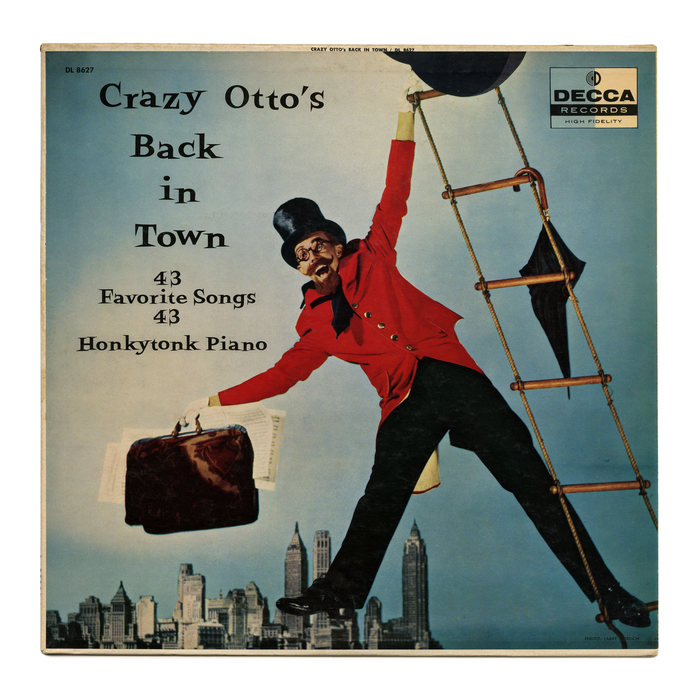 Crazy Otto's Back In Town is an album recorded by German jazz and pop pianist Fritz Schulz-Reichel (1912–1990) aka Crazy Otto, or Der schräge Otto. [More info on Discogs]