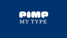 Pimp my Type