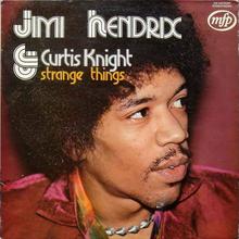 Jimi Hendrix &amp; Curtis Knight – <cite>Strange Things</cite> album art