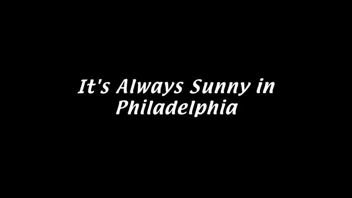 It's Always Sunny in Philadelphia title card