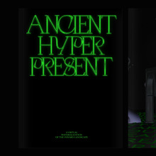 <cite>Ancient Hyper Present </cite>thesis