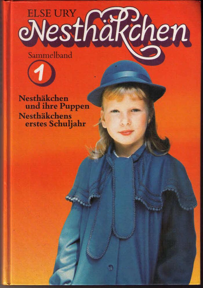 Vol. 1: Nesthäkchen und ihre Puppen / Nesthäkchens erstes Schuljahr.