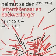 <cite>Helmut Salden, lettertekenaar en boekverzorger</cite>  exhibition