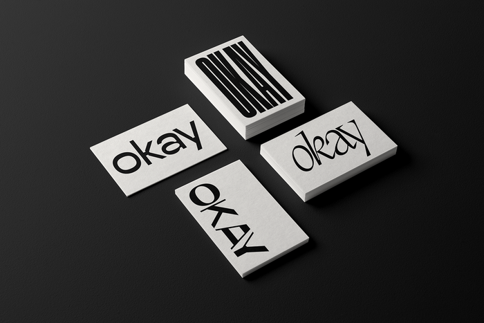 """Okay"", set in , , , and , latter with a mix of roman and italic glyphs."