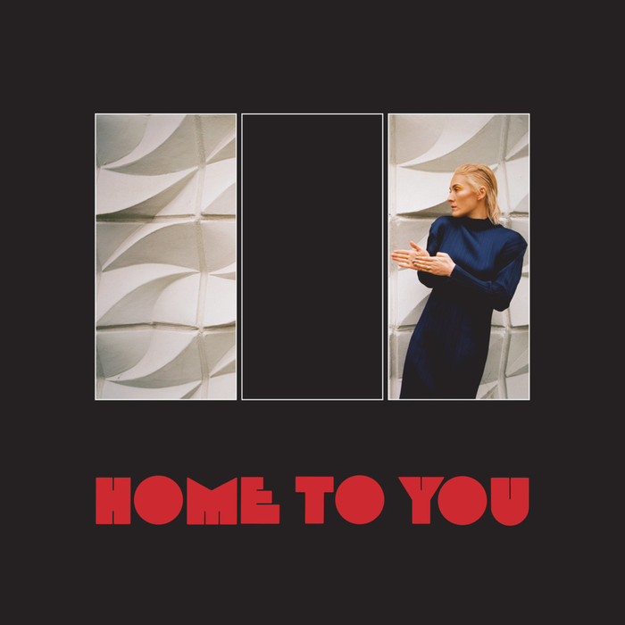 """Home To You"", 2019."