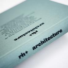 rh+ architecture monograph