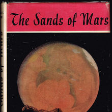 <cite>The Sands of Mars</cite> by Arthur C. Clarke (Sidgwick &amp; Jackson, 1951)