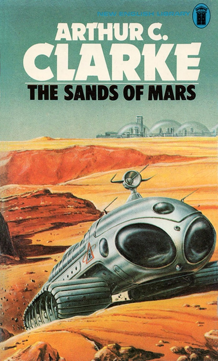 The Sands of Mars, 1976. Cover art by Gordon C. Davies.