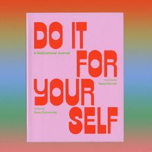 <cite>Do It For Your Self</cite>