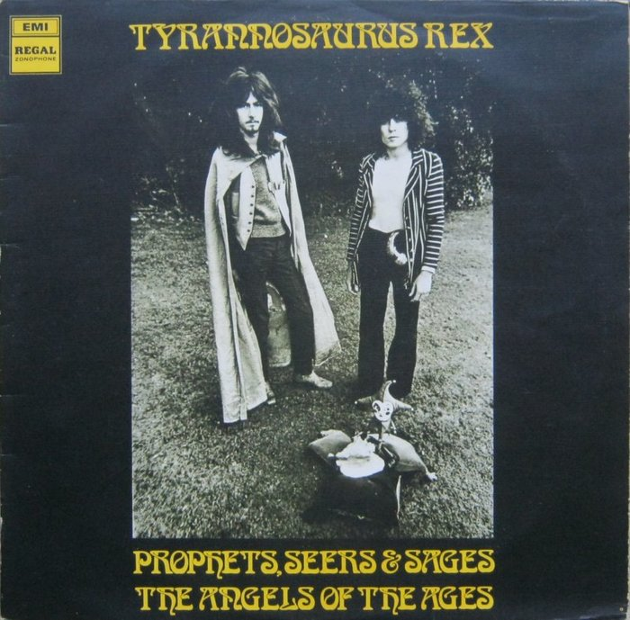 Tyrannosaurus Rex ‎ – Prophets, Seers & Sages: The Angels Of The Ages album art