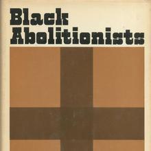 <cite>Black Abolitionists</cite> by Benjamin Quarles