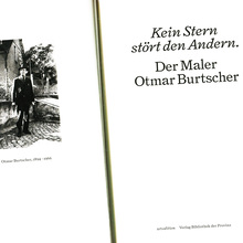 <cite>Kein Stern stört den Andern. Der Maler Otmar Burtscher</cite>