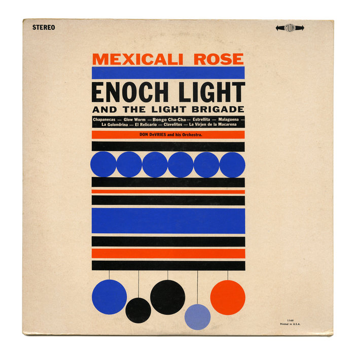 Enoch Light and the Light Brigade / Don DeVries and His Orchestra – Mexicali Rose album art