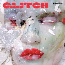 <cite>Glitch</cite> playlist