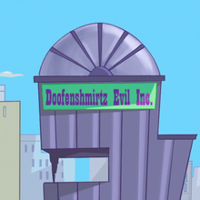 Doofenshmirtz Evil Inc. in <cite>Phineas and Ferb</cite>